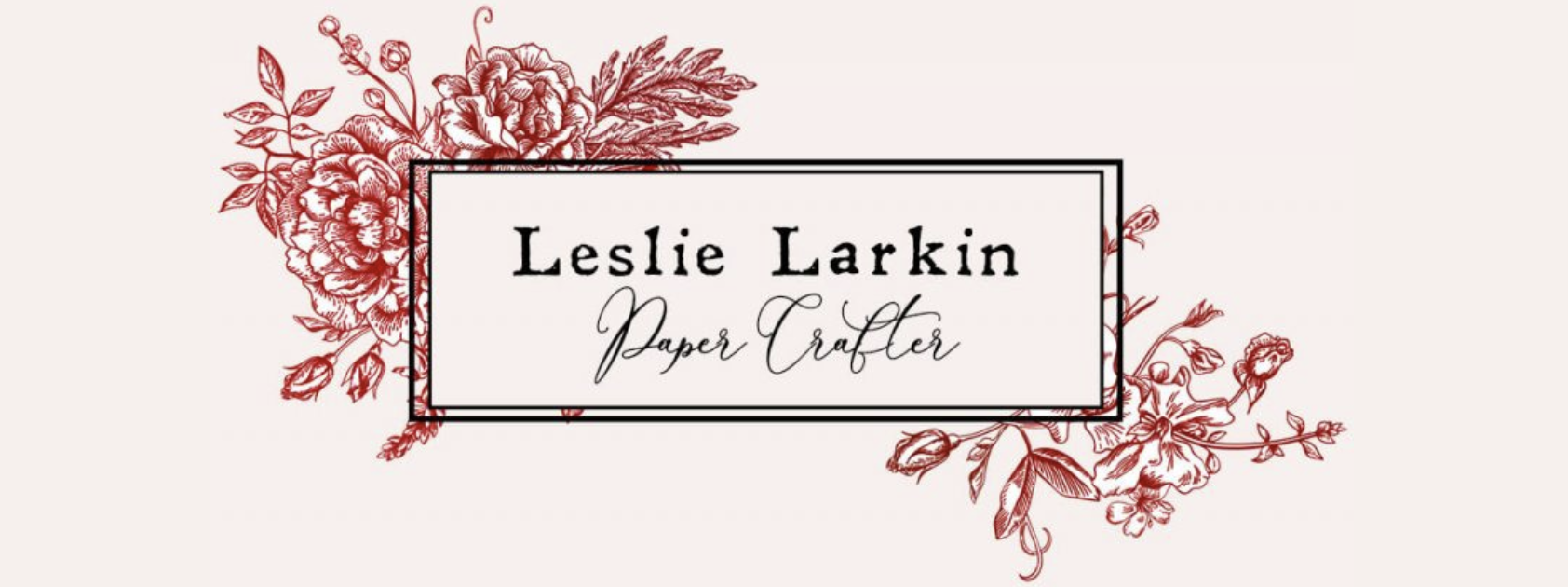 Leslie Larkin Paper Crafter